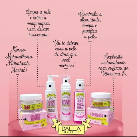 Kit Completo Linha Skin Care Dalla Makeup